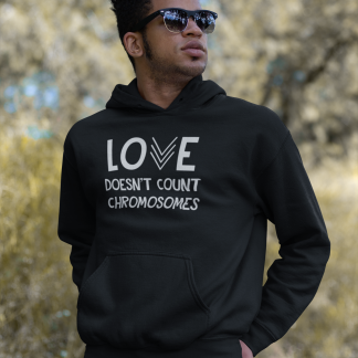 Love Doesn't Count Chromosomes Black Hoodie