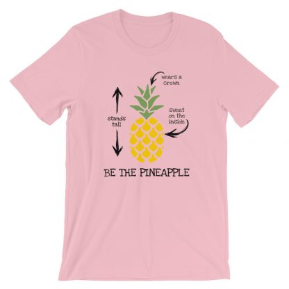Be the Pineapple T-Shirt
