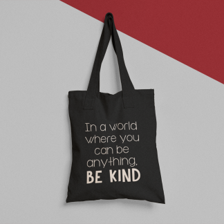 In a world where you can be anything, be kind Canvas Tote bag