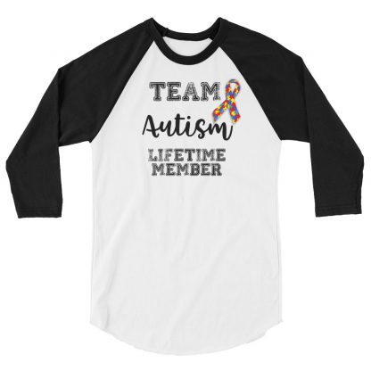 Team Autism – Lifetime member 3/4 sleeve shirt