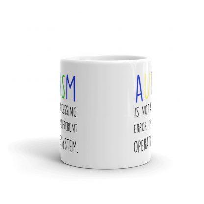 Autism is not a processing error Mug